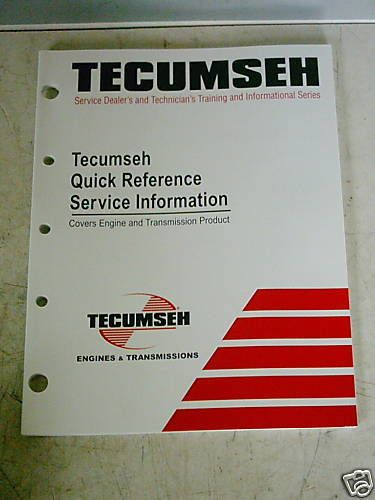 TECUMSEH QUICK REFERENCE SERVICE INFORMATION  ~NEW~